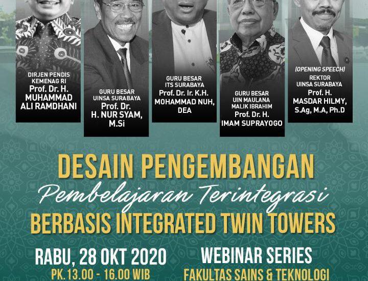 "FST UINSA Mengadakan Webinar Series Dengan Tema: ""Desain Pengembangan Pembelajaran Terintegrasi Berbasis Integreted Twin Towers"""